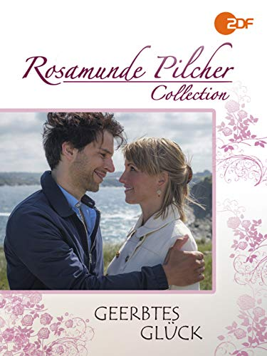 Rosamunde Pilcher: Geerbtes Glück