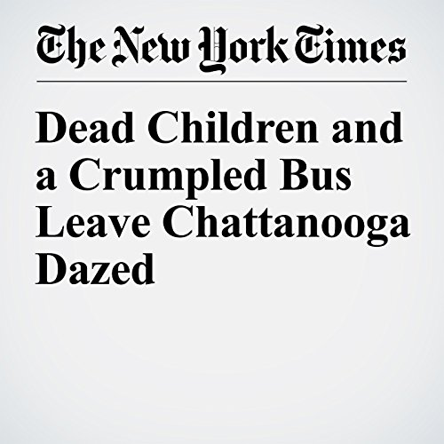 Dead Children and a Crumpled Bus Leave Chattanooga Dazed cover art