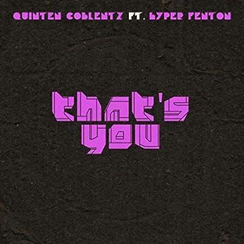 That's You (feat. Hyper Fenton)