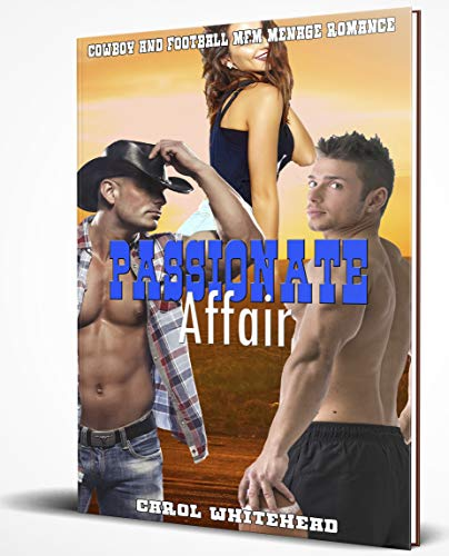 Passionate Affair: Cowboy and Football MFM Menage Romance (English Edition)