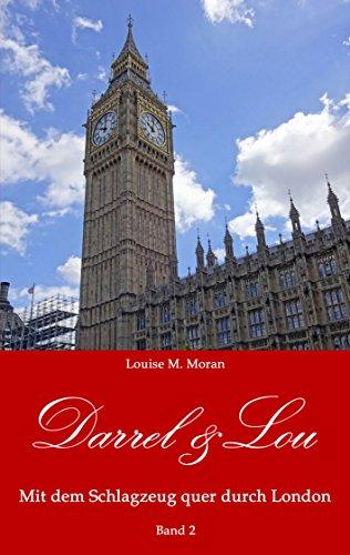 Darrel & Lou - Mit dem Schlagzeug quer durch London: Band 2