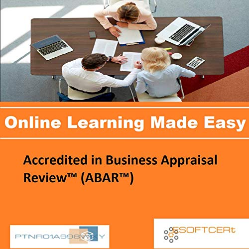 PTNR01A998WXY Accredited in Business Appraisal Review (ABAR) Online Certification Video Learning Made...
