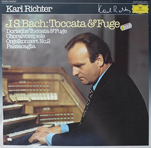 Johann Sebastian Bach - Karl Richter - Toccata & Fuge / Dorische Toccata & Fuge / Choralvorspiele / Orgelkonzert No.2 / Passacaglia - Deutsche Grammophon - 2543 537