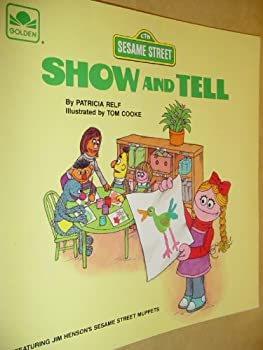 Show and tell, featuring Jim Henson's Sesame Street muppets - Book  of the Sesame Street Book Club