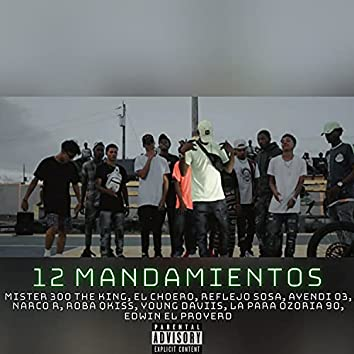 12 Mandamientos (Extended Version)