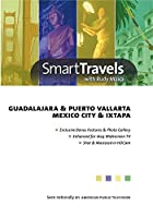Smart Travels Pacific Rim: Guadalajara & Puerto [DVD]