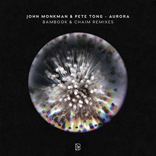 John Monkman & Pete Tong