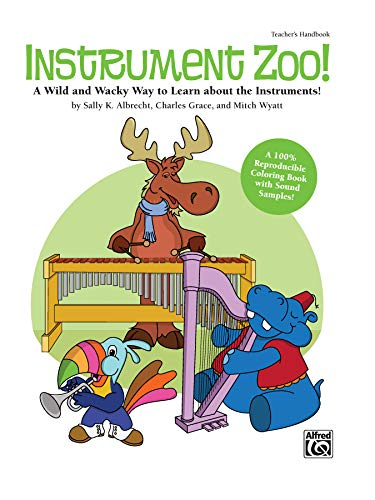 Instrument Zoo!: A Wild and Wacky Way to Learn about the Instruments! a Reproducible Coloring Book with Sound Samples, Book & CD