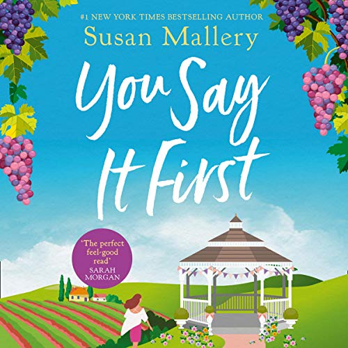 You Say It First                   By:                                                                                                                                 Susan Mallery                               Narrated by:                                                                                                                                 Tanya Eby                      Length: 8 hrs and 9 mins     Not rated yet     Overall 0.0