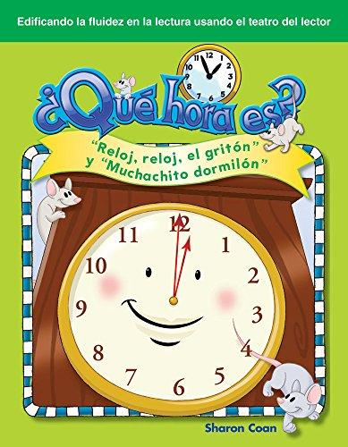 Que Hora Es? (What Time Is It?) (Spanish Version) (Rimas Infantiles (Nursery Rhymes)): Reloj, Reloj, El Griton Y