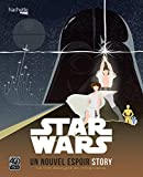 Star Wars « Episode 4 Story »