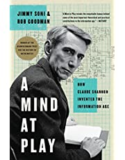 A Mind at Play: How Claude Shannon Invented the Information Age