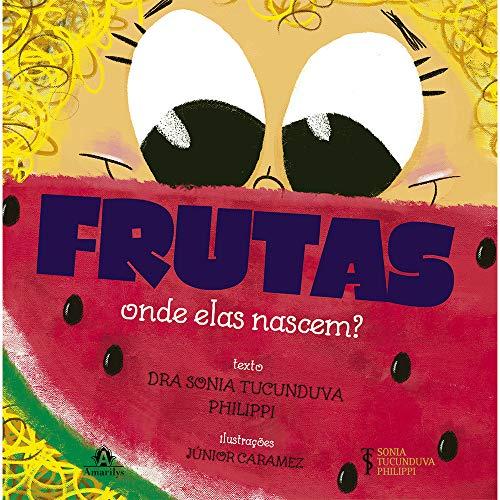 Frutas: Onde elas nascem?