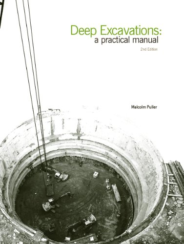 Deep Excavations: A practical manual, 2nd edition