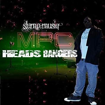 Mpc Heads Bangers