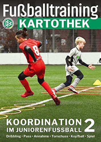 Fußballtraining Kartothek: Koordination im Juniorenfußball 2