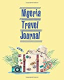 Niger Travel Journal: Trip Planner / Travel Journal refills ,keep track and plan your trip ,Travel budget,Accommodation,Car rental,Packing list,Weekly ... organizer , gift for traveler