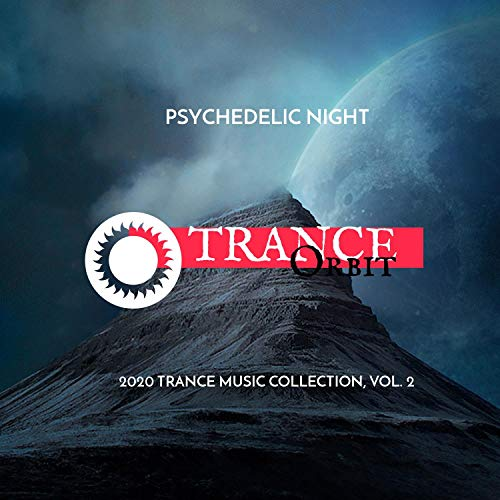 Psychedelic Night - 2020 Trance Music Collection, Vol. 2