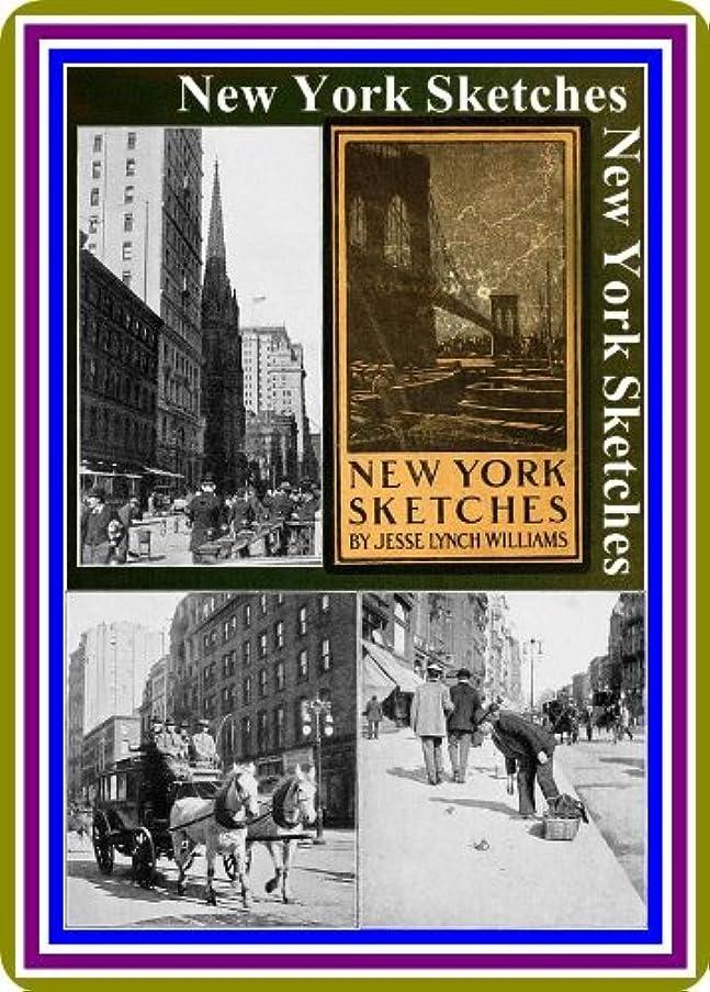 おとうさん転用復活New York Sketches, by Jesse Lynch Williams : (full image Illustrated) (English Edition)
