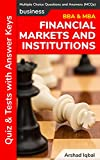 Financial Markets and Institutions MCQs: Multiple Choice Questions and Answers (Quiz & Tests with Answer Keys)