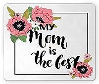 母の日マウスパッド、私の母と咲く花は最高の手レタリングメッセージ、標準サイズの長方形の滑り止めラバーマウスパッド、緑の淡いピンクと黒