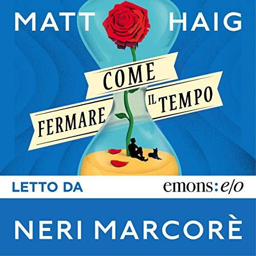 Come fermare il tempo                   By:                                                                                                                                 Matt Haig                               Narrated by:                                                                                                                                 Neri Marcorè                      Length: 9 hrs and 25 mins     1 rating     Overall 4.0