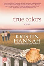 True Colors by Hannah, Kristin (2010) Paperback