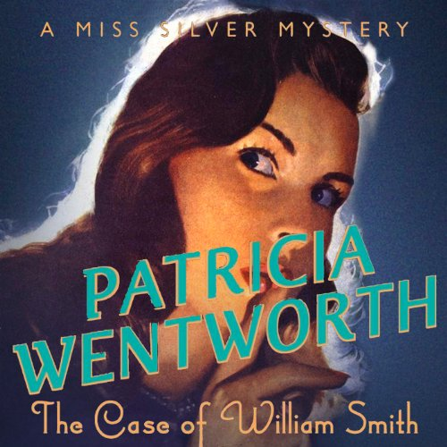 The Case of William Smith audiobook cover art