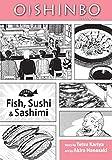OISHINBO GN VOL 04 FISH SUSHI & SASHIMI (C: 1-0-0)