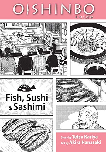 OISHINBO GN VOL 04 FISH SUSHI & SASHIMI (C: 1-0-0): A la Carte