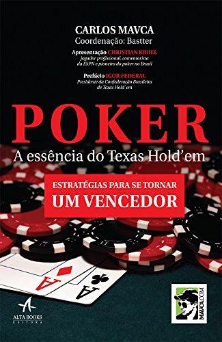 Poker a essência do Texas Hold'em