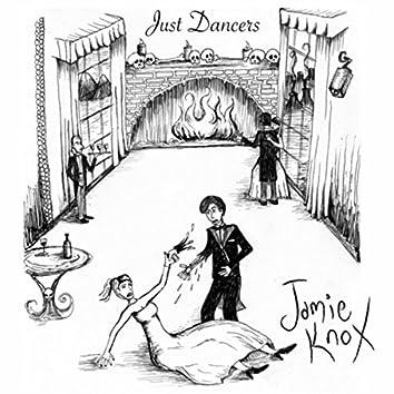 Just Dancers