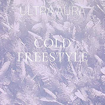 Cold Freestyle