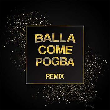 Balla Come Pogba (Remix)