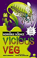 Horrible Science: Vicious Veg