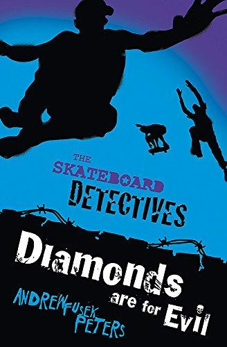 Skateboard Detectives: Diamonds Are for Evil