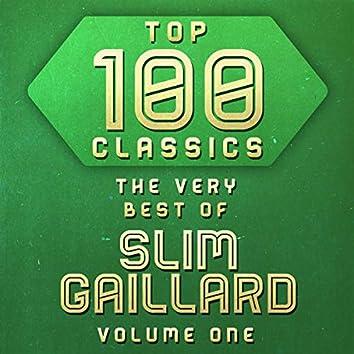 Top 100 Classics - The Very Best of Slim Gaillard Volume 1