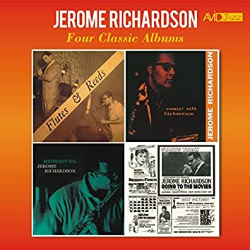 Four Classic Albums (Flutes & Reeds / Roamin' with Richardson / Midnight Oil / Going to the Movies) [Remastered]