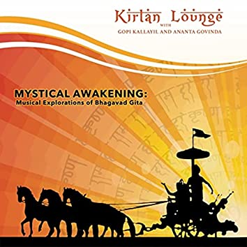 Mystical Awakening: Musical Explorations of Bhagavad Gita