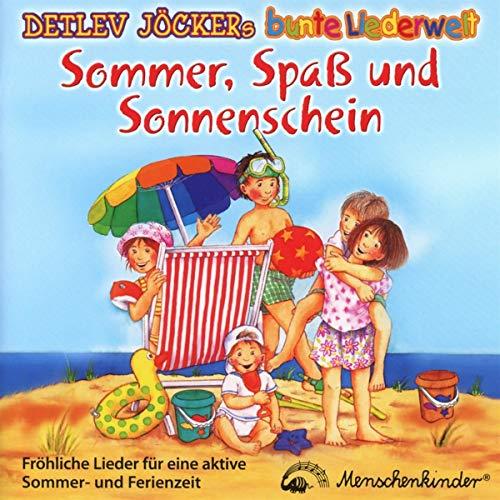 Sommer, Spaß und Sonnenschein - Fröhliche Lieder für eine aktive Sommer- und Ferienzeit
