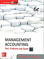 Management Accounting: Text, Problems and Cases, 6th Edition Front Cover