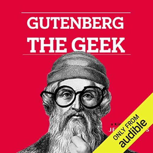 Gutenberg the Geek audiobook cover art