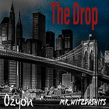 The Drop (feat. Mr Witzdashits)