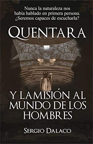 Portada del libro Quentara y la misión al mundo de los hombres de Sergio Dalaco