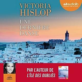 Une dernière danse                   De :                                                                                                                                 Victoria Hislop                               Lu par :                                                                                                                                 Laëtitia Lefebvre                      Durée : 14 h et 40 min     40 notations     Global 4,3