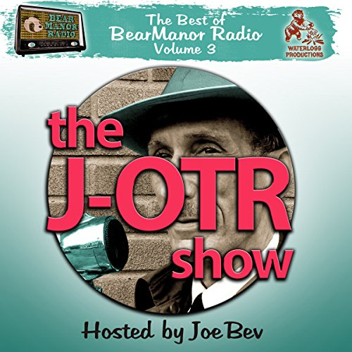 The J-OTR Show with Joe Bev audiobook cover art