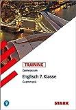 STARK Training Gymnasium - Englisch Grammatik 7. Klasse