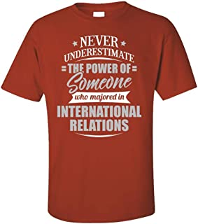 My Family Tee International Relations Major Gift Never Underestimate - Unisex T-Shirt