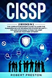 CISSP: The Complete Beginner's Guide to Learn the Fundamentals of Information System Security + Tips and Strategies to Pass the CISSP Exam on Your First Attempt