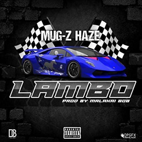 Mug-Z Haze & Malakai 808